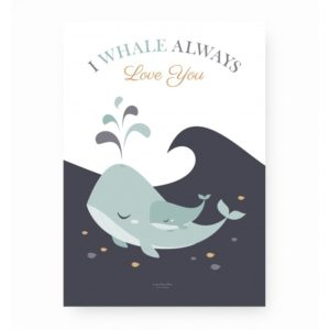 Affiche décorative Whale always love you